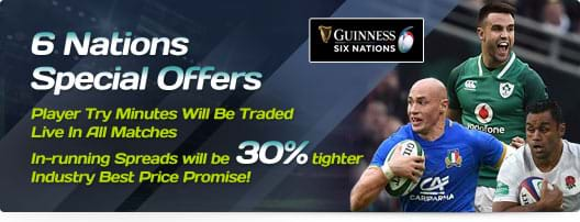 6 Nations Special Offers - Player Try Minutes Will Be Traded Live In All Matches - In-running Spreads will be 30% tighter - Industry Best Price Promise!