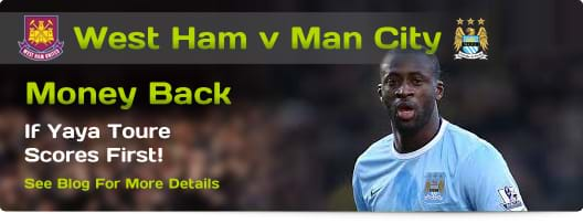 West Ham v Man City - Money Back If Yaya Toure Scores First!