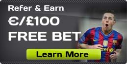 Refer and Earn €/£100 Free Bet